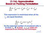 1 1 e approximation based on packing formulation1