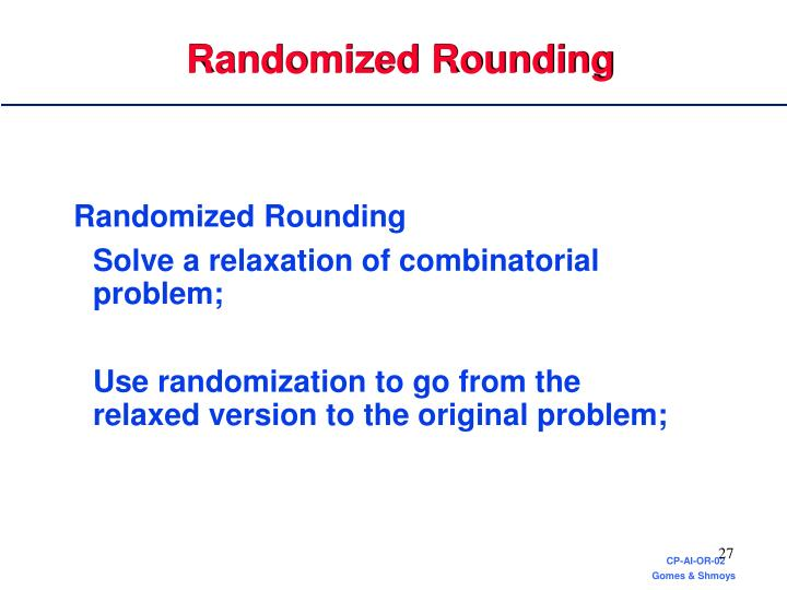 Randomized Rounding