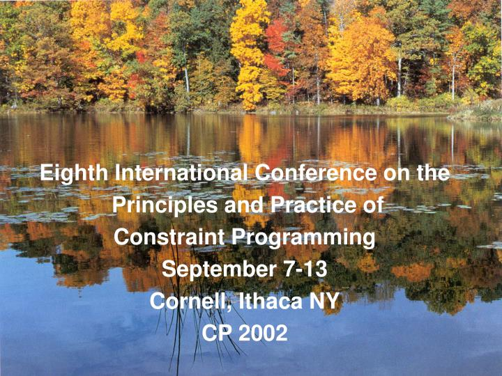 Eighth International Conference on the