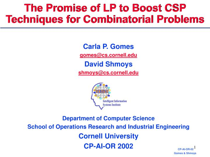 the promise of lp to boost csp techniques for combinatorial problems n.