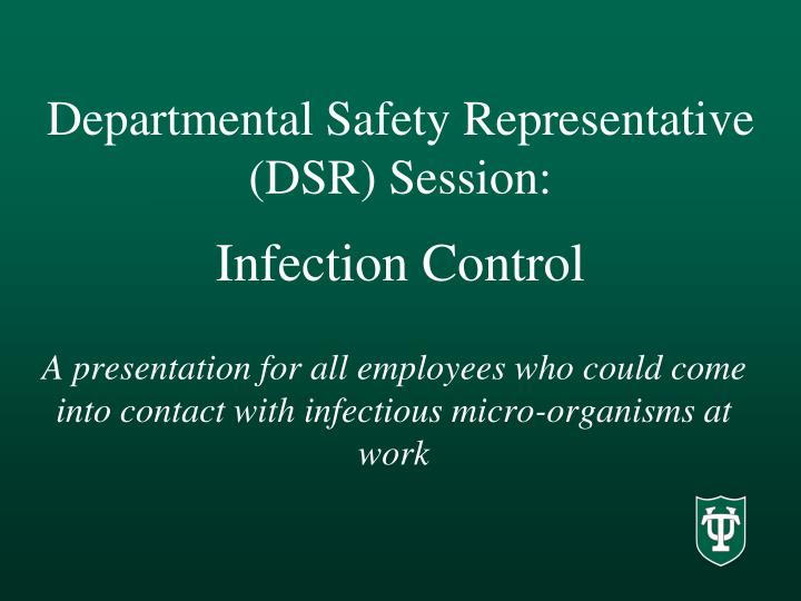 departmental safety representative dsr session infection control n.