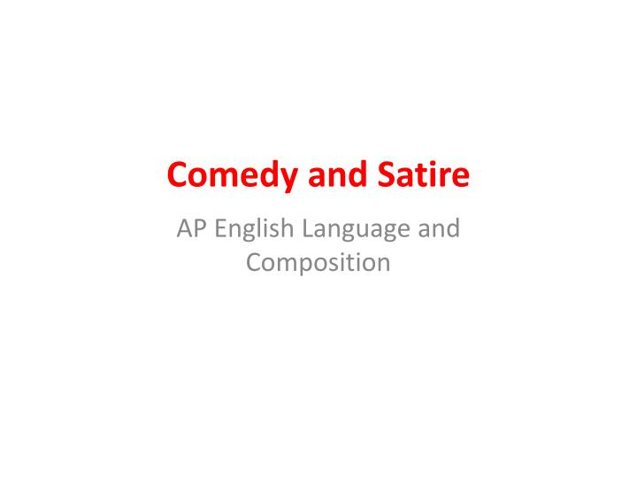 comedy and satire n.