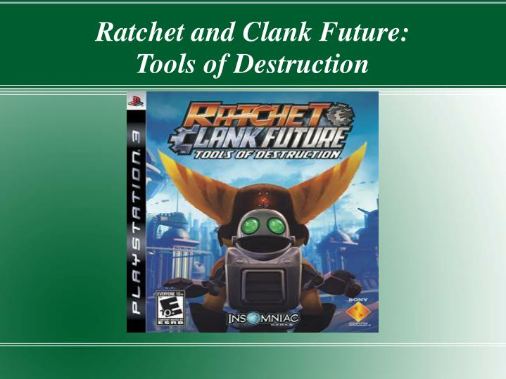 ratchet and clank future tools of destruction n.