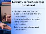 library journal collection investment