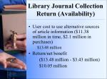 library journal collection return availability