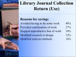 library journal collection return use2