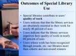 outcomes of special library use1