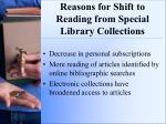 reasons for shift to reading from special library collections