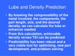 lube and density prediction