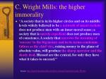 c wright mills the higher immorality2