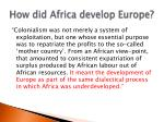 how did africa develop europe