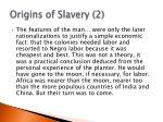 origins of slavery 2