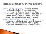 t riangular trade british industry