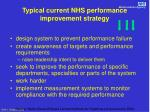 typical current nhs performance improvement strategy