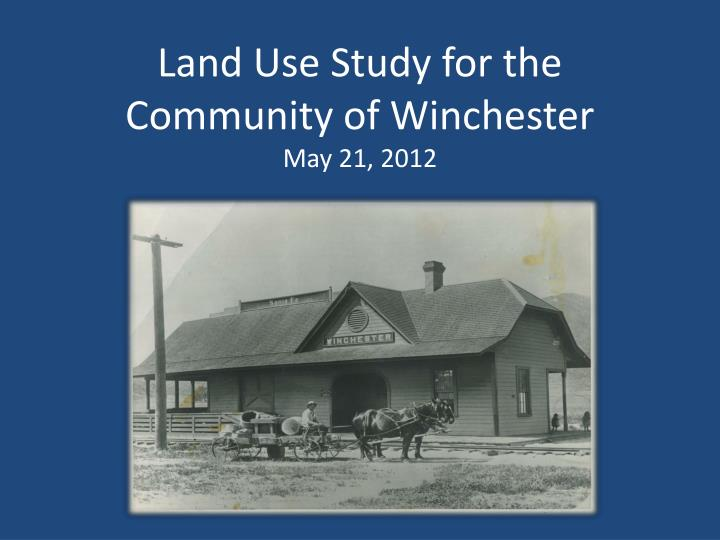 land use study for the community of winchester may 21 2012 n.