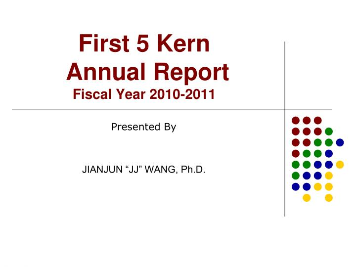 first 5 kern annual report fiscal year 2010 2011 n.