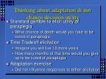 thinking about adaptation di not change decision utility