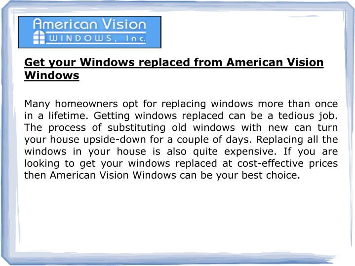 Get your Windows replaced from American Vision Windows