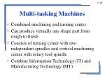 multi tasking machines