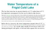 water temperature of a frigid cold lake
