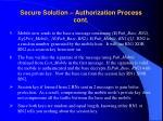 secure solution authorization process cont
