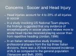 concerns soccer and head injury