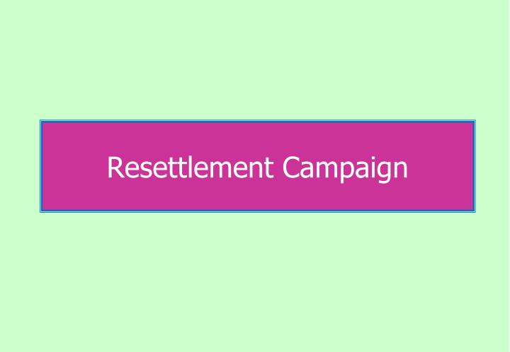 resettlement campaign n.