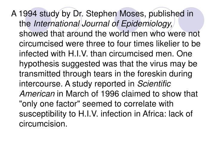 A 1994 study by Dr. Stephen Moses, published in the