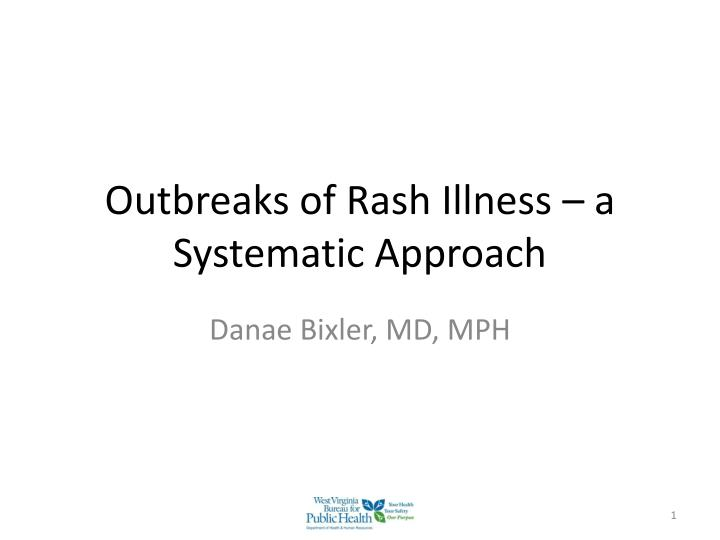 outbreaks of rash illness a systematic approach n.