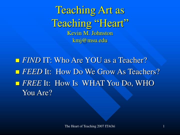 good teaching is an art as