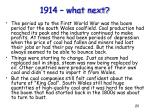 1914 what next