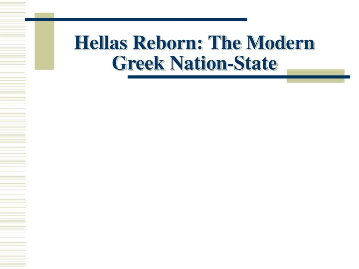 hellas reborn the modern greek nation state n.