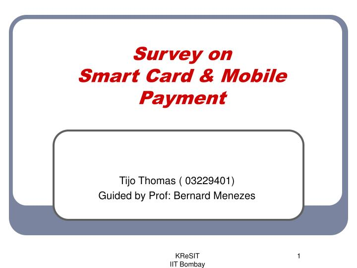 survey on smart card mobile payment n.