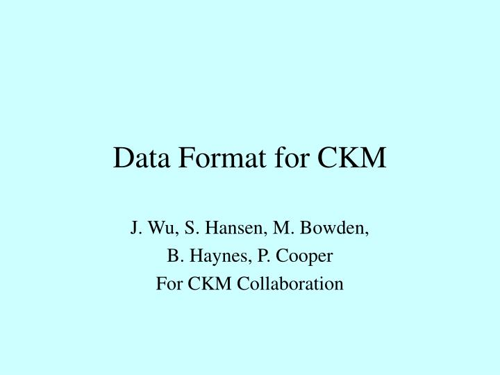 data format for ckm n.