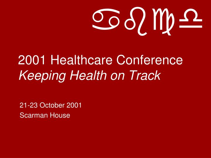 2001 healthcare conference keeping health on track n.