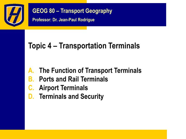 topic 4 transportation terminals n.