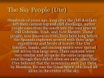 the sky people ute http www utemountainute com legends htm legend