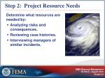 step 2 project resource needs