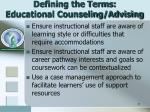 defining the terms educational counseling advising1