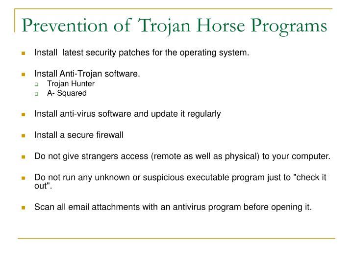 Prevention of Trojan Horse Programs