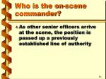 who is the on scene commander2