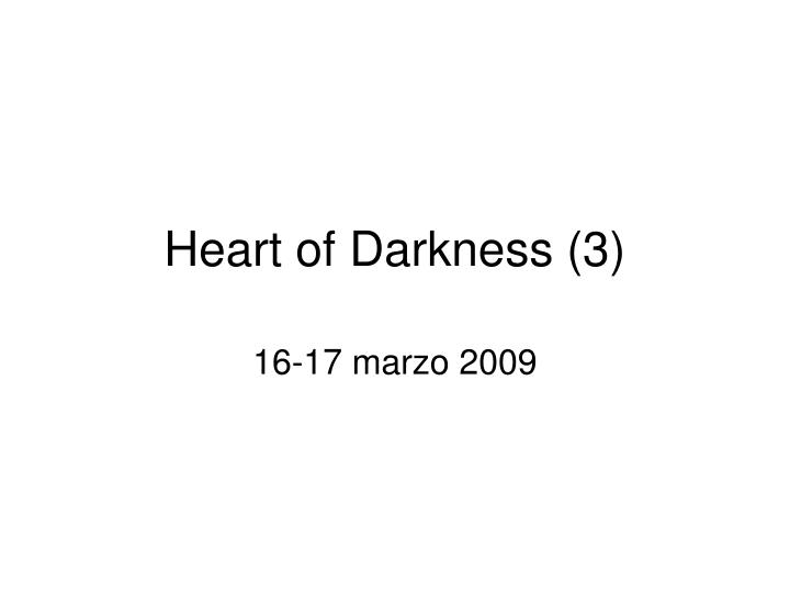 heart of darkness 3 n.