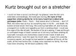kurtz brought out on a stretcher