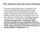 the ordinary and the extra ordinary