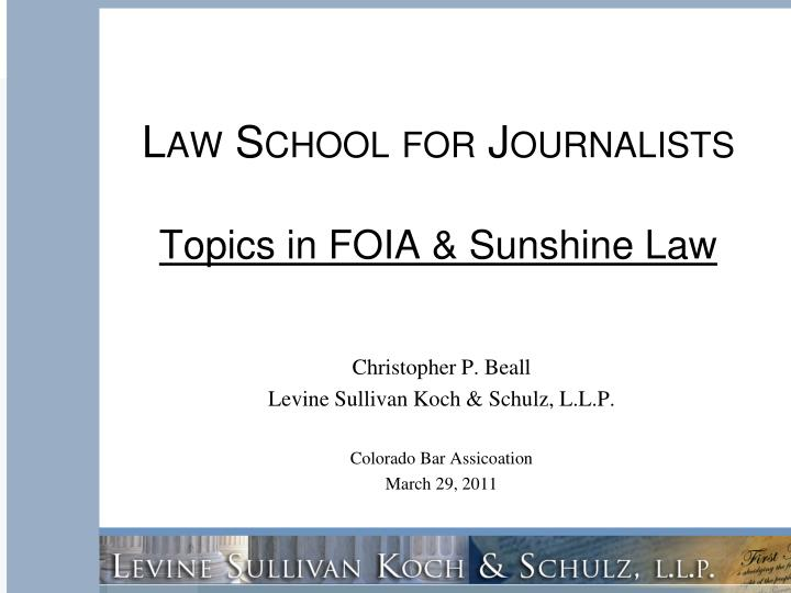 law school for journalists topics in foia sunshine law n.