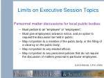 limits on executive session topics1