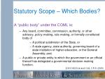 statutory scope which bodies