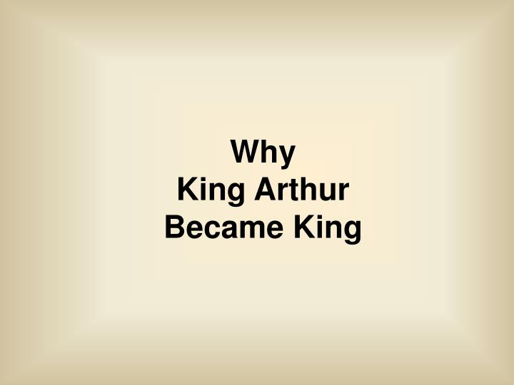 why king arthur became king n.