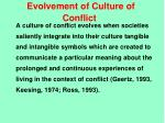 evolvement of culture of conflict