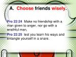 a choose friends wisely